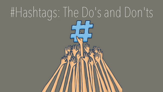 Hashtags for Business: The Do's and Don'ts